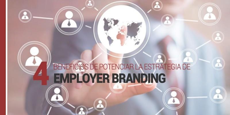 4-beneficios-de-potenciar-la-estrategia-de-employer-branding